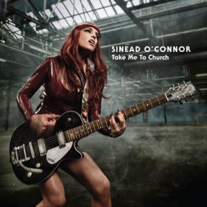 Cover_SinèadO'Connor_TakeMeToChurch